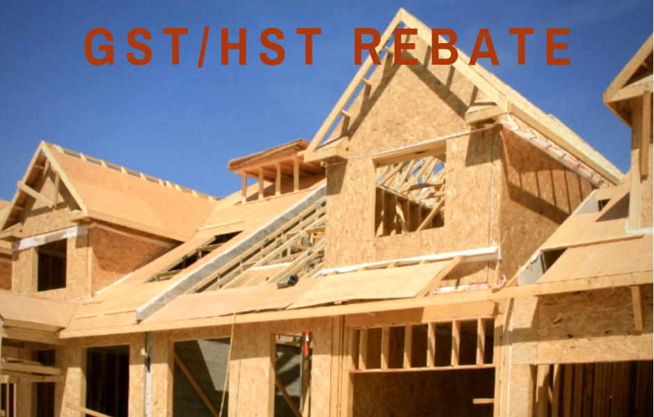 GST/HST New Housing Rebate and New Residential Rental Property Rebate